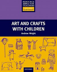 Andrew Wright -Arts and Crafts with Children