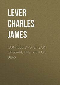 Charles Lever -Confessions Of Con Cregan, the Irish Gil Blas