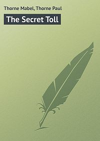 Paul Thorne -The Secret Toll