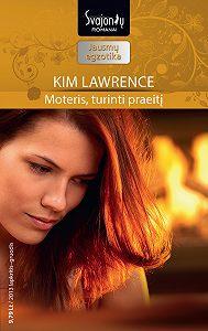 Kim Lawrence -Moteris, turinti praeitį