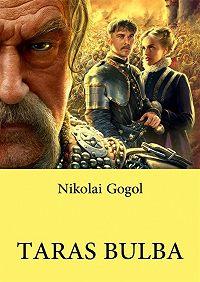 Nikolai Gogol -Taras Bulba