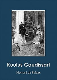 Оноре де Бальзак -Kuulus Gaudissart