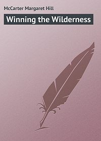 Margaret McCarter -Winning the Wilderness