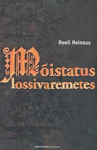 Reeli Reinaus - Mõistatus lossivaremetes