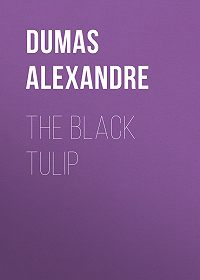 Alexandre Dumas -The Black Tulip