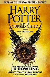 Джоан Кэтлин Роулинг -Harry Potter and the Cursed Child – Parts One and Two (Special Rehearsal Edition)