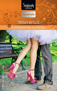 Trish Wylie -Aukštakulnių suviliotas