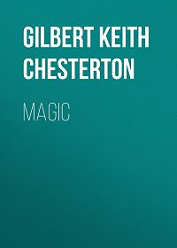 Gilbert Chesterton -Magic