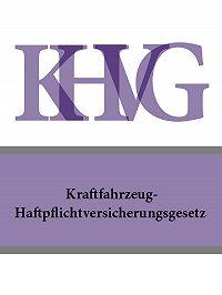 Österreich -Kraftfahrzeug-Haftpflichtversicherungsgesetz – KHVG