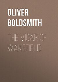 Oliver Goldsmith -The Vicar of Wakefield