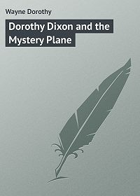 Dorothy Wayne -Dorothy Dixon and the Mystery Plane