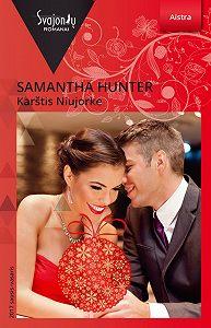 Samantha Hunter -Karštis Niujorke