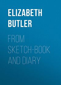 Elizabeth Butler -From sketch-book and diary