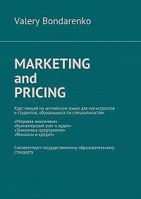 Valery Bondarenko -Marketingand Pricing