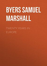 Samuel Byers -Twenty Years in Europe