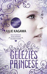 Julie Kagawa -Geležies princesė