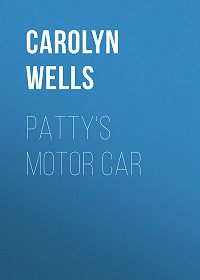 Carolyn Wells -Patty's Motor Car