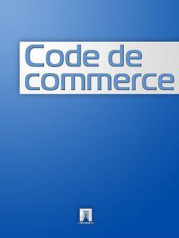 Chitat Knigu Code De Commerce Onlajn Polnostyu France