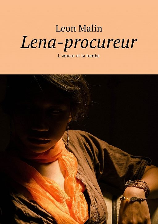 "Купить книгу ""Lena-procureur. L'amour et la tombe"""