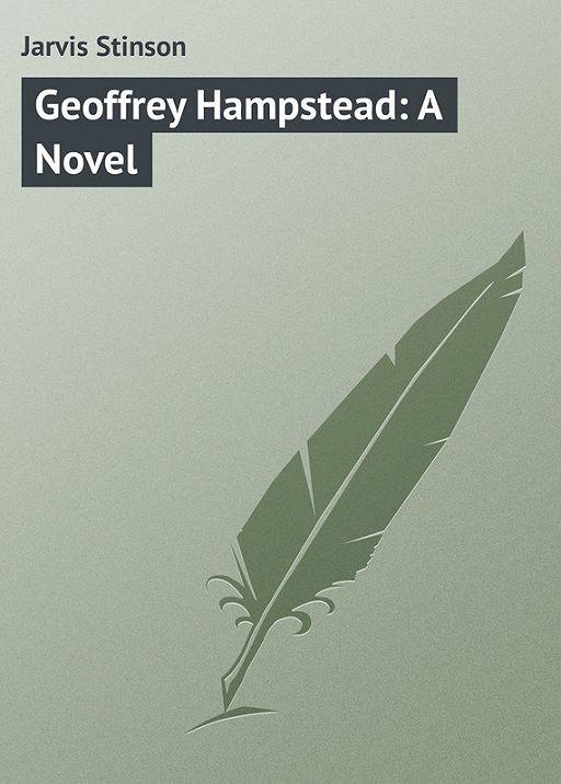 Geoffrey Hampstead: A Novel