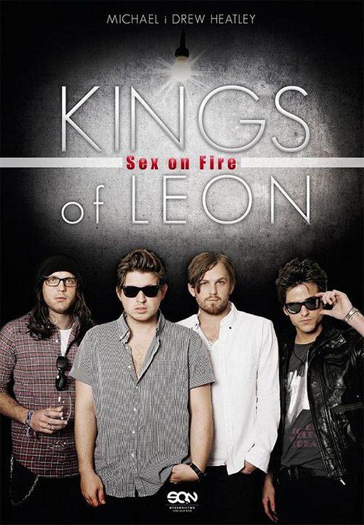 Kings of Leon. Sex on Fire
