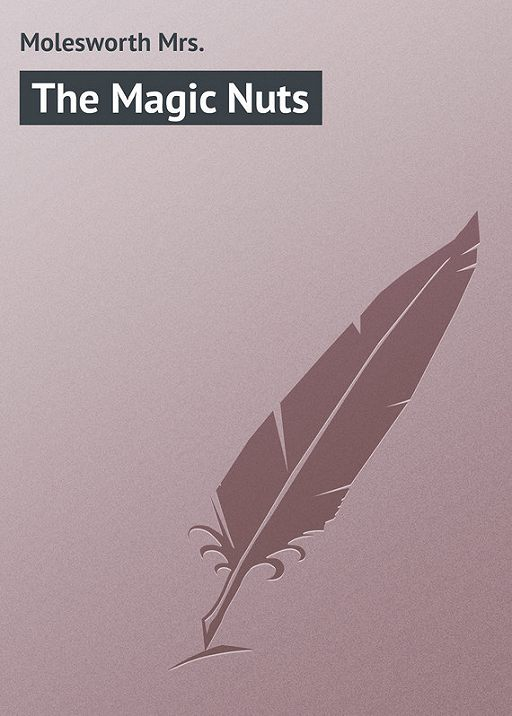 The Magic Nuts