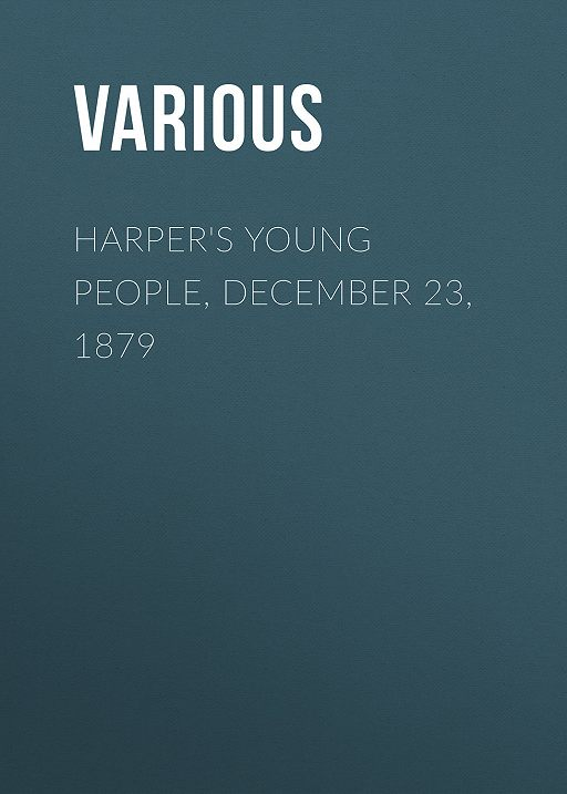 Harper's Young People, December 23, 1879