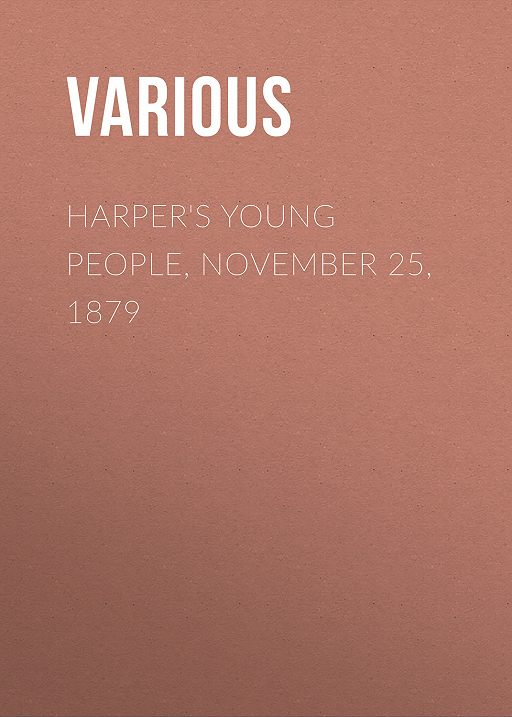 Harper's Young People, November 25, 1879