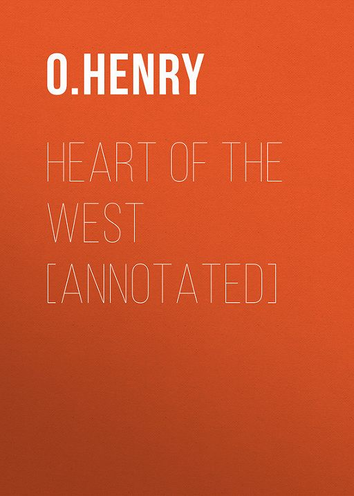 Heart of the West [Annotated]