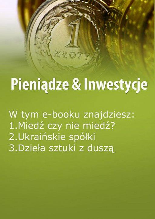 Pieniądze & Inwestycje, wydanie kwiecień-maj 2016 r.