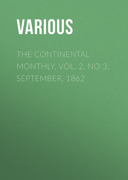 The Continental Monthly, Vol. 2, No 3,  September, 1862