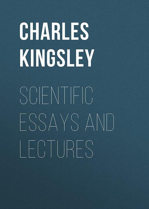Scientific Essays and Lectures