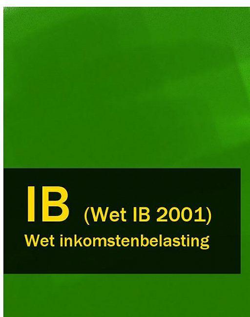 Wet inkomstenbelasting – IB (Wet IB 2001)