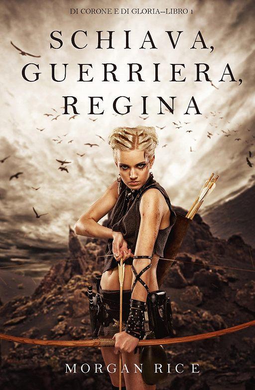 "Купить книгу ""Schiava, Guerriera, Regina """