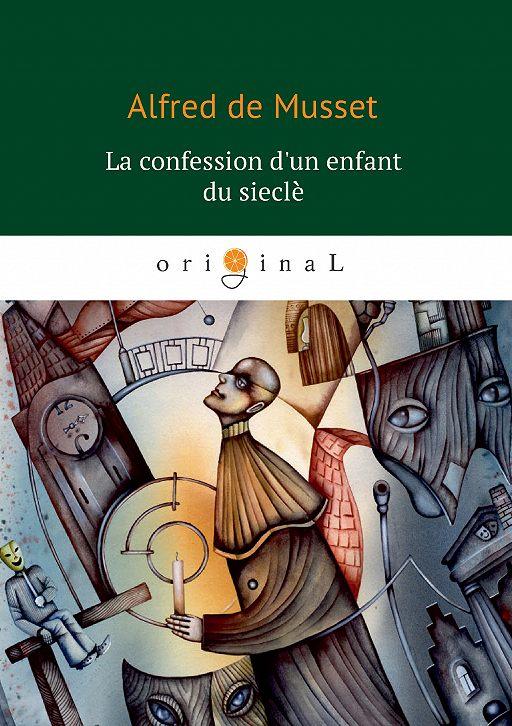 """Купить книгу """"La confession d'un enfant du siècle"""""""