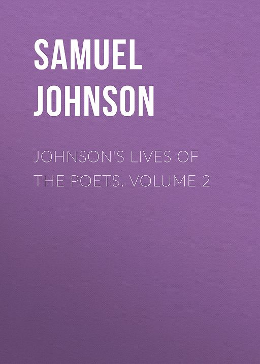 Johnson's Lives of the Poets. Volume 2